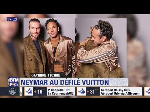 Fashion Week : Neymar brille au défilé Vuitton