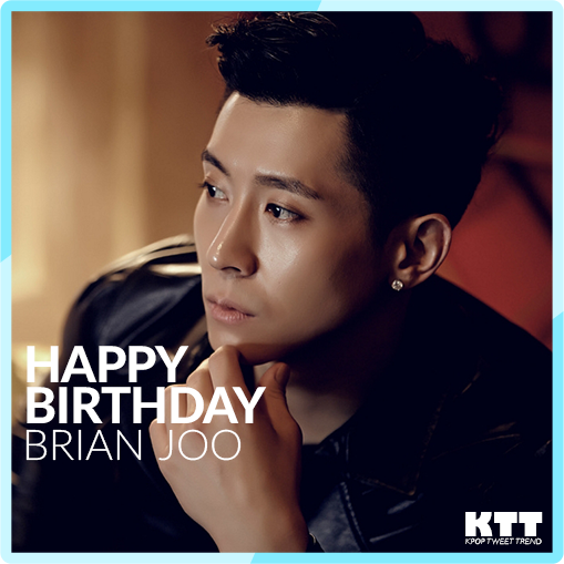 [KPOP BIRTHDAY] Happy Birthday to Brian Joo!