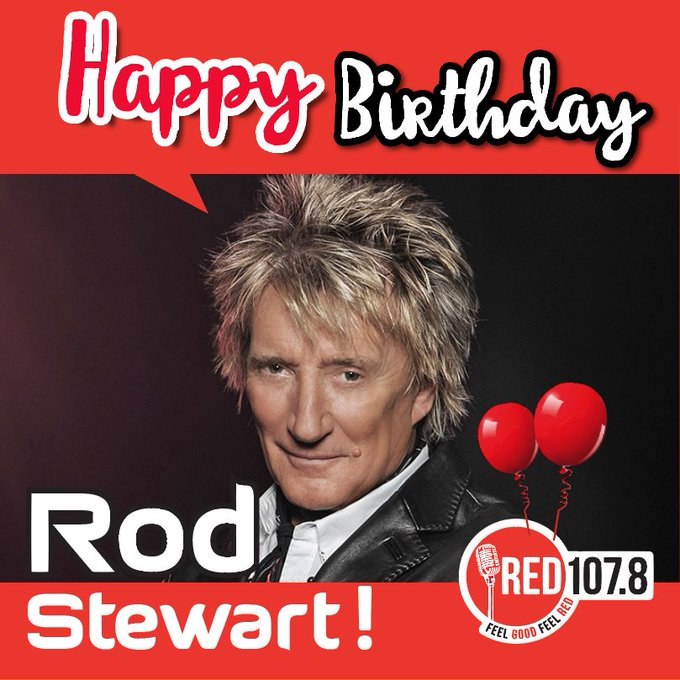 Happy Birthday to one of the best British rock singer and songwriter Rod Stewart.
