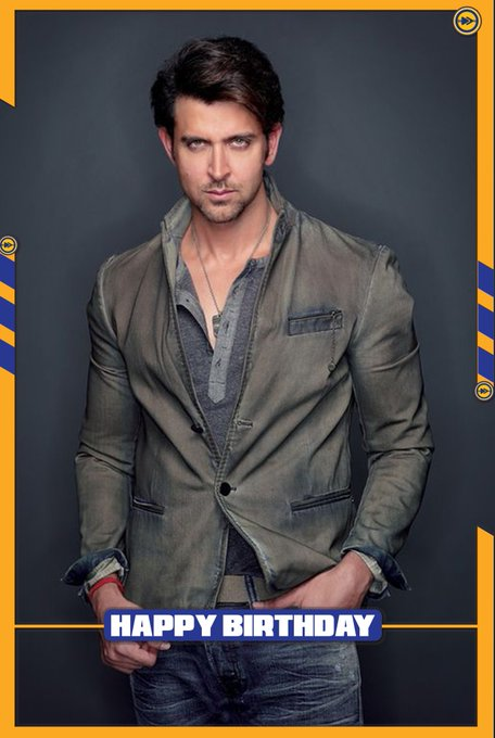 Happy birthday to the Bollywood actor, Hrithik Roshan!!!