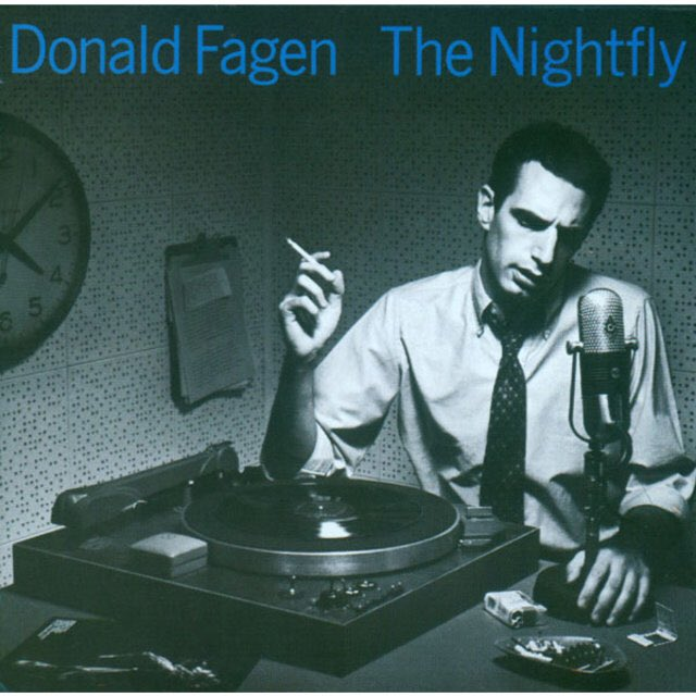 Donald Fagen           Happy Birthday!!     The  Nightfly
