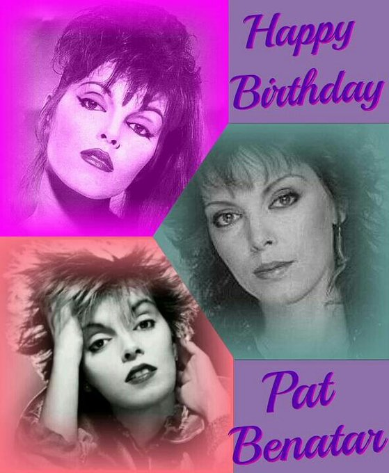 Happy Birthday for the great singer Pat Benatar