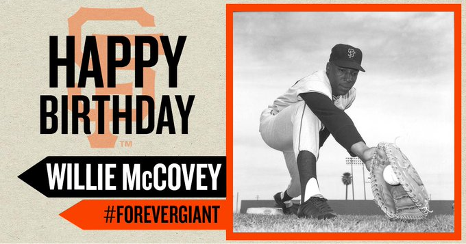 Happy 80th birthday to Willie McCovey!