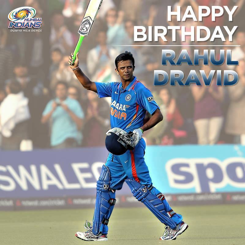 "MUMBAI INDIANS Paltan Wishes Rahul Dravid ....   A Very \"" HAPPY BIRTHDAY \"" ...."