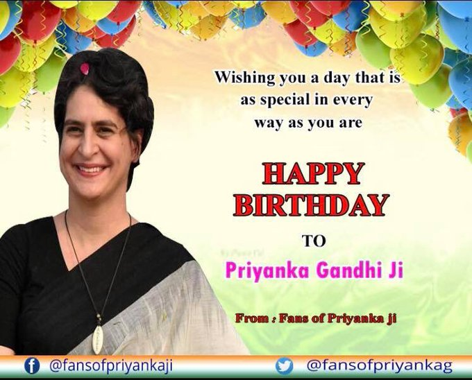 Happy birthday to you madam priyanka Gandhi ji