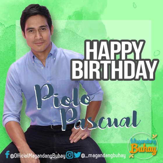 Happy happy birthday to Mr. Piolo Pascual! We wish you a continuous Magandang Buhay!