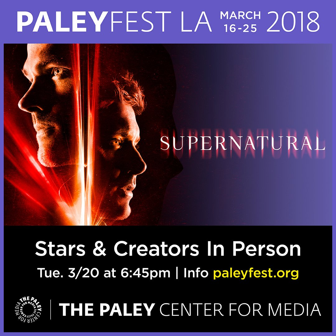 #Supernatural is headed back to #PaleyFest LA on March 20! Get tickets now: https://t.co/I2BqSQN2Av https://t.co/mQEVieP3Mv