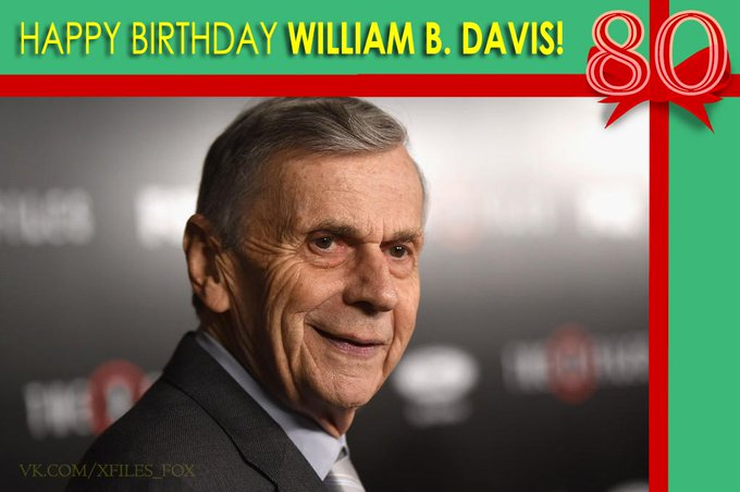 Join us in in wishing William B. Davis a very happy Birthday!