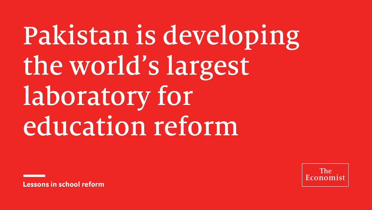 Pakistan has some of the world's worst schools. Fortunately it is embracing radical reform