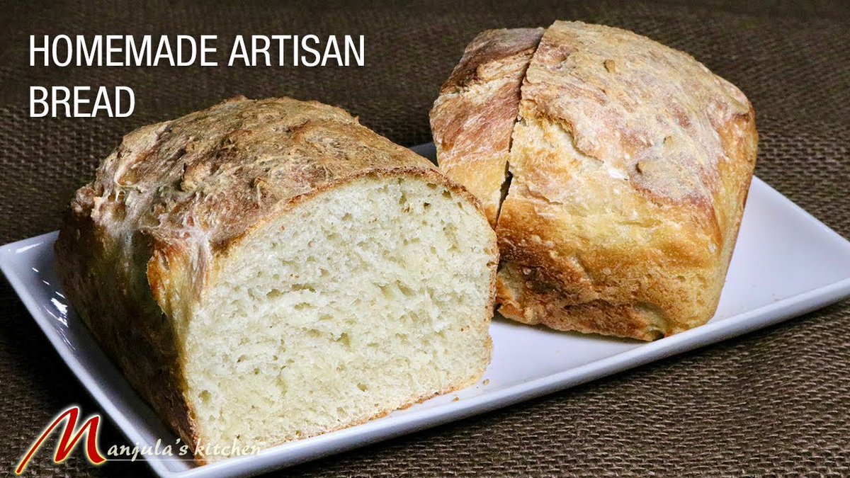 Homemade Artisan Bread Recipe by Manjula
