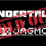 【チケット完売御礼!】                               お陰様で『UNDERTALE × JAGMO Orchestra Concert』昼夜公演ともに完売いたしました!心より御礼申し上げます。                                                              また、キャンセル分がリセールされる可能性がございますので、購入できなかった方は以下を随時チェック下さい。                               ▼チケットぴあ▼                               https://t.co/anQwQ5hKze