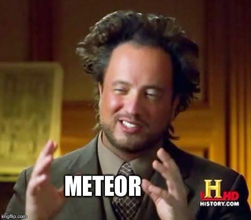 #Meteor