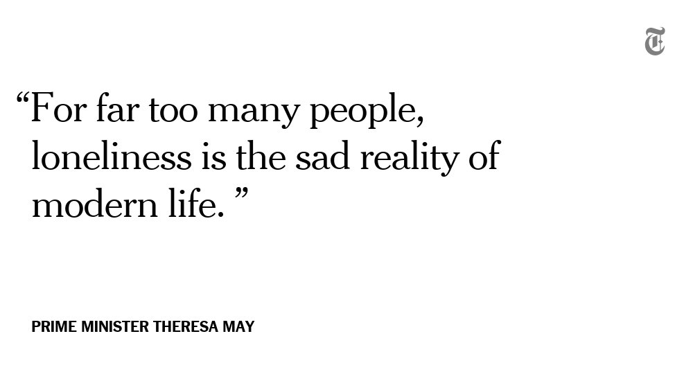 The British government has appointed a minister for loneliness https://t.co/tsHtX6RDWi https://t.co/VAjgzshBz2