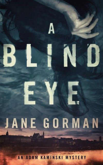 Instafreebie - Claim a free copy of A Blind Eye by Adam Kaminski mystery Freebie books