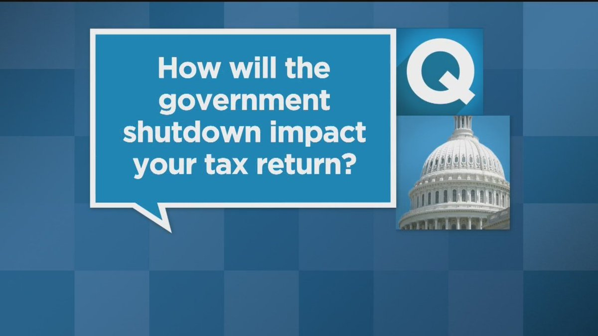 The Government Shutdown Could Impact Your Tax Return