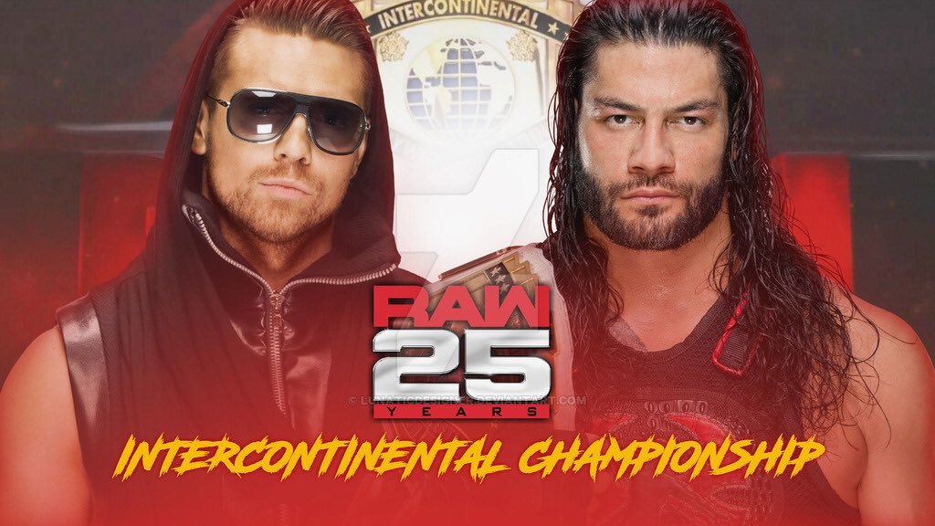 Also, There's 1 Title Match  On This Special #RAW25  Tonight When #TheMiz Will  Get His IC Title Rematch  Against #RomanReigns https://t.co/rioH8GFSlr