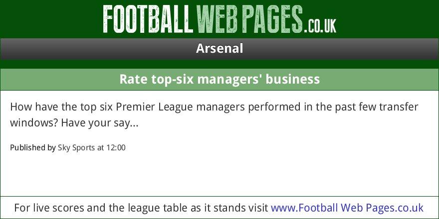 NEWS: Rate top-six managers' business (via Sky Sports) https://t.co/OPowu4tQEU https://t.co/zSZ3D14RUy