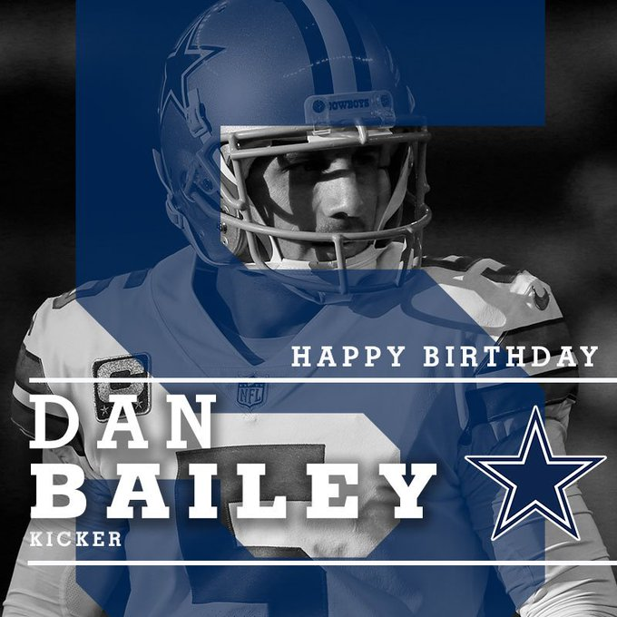 help us in wishing a very happy birthday to Dan Bailey!