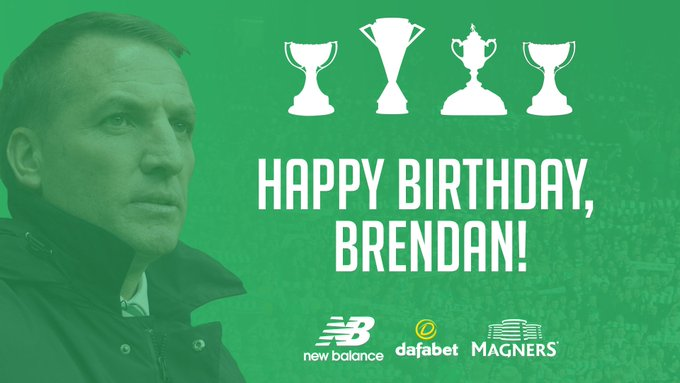 Happy birthday to the boss - Brendan Rodgers!