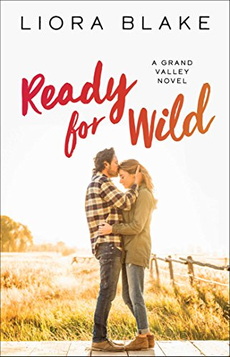 Book Review and GIVEAWAY: Ready for Wild, by Liora Blake {ends 2/1}