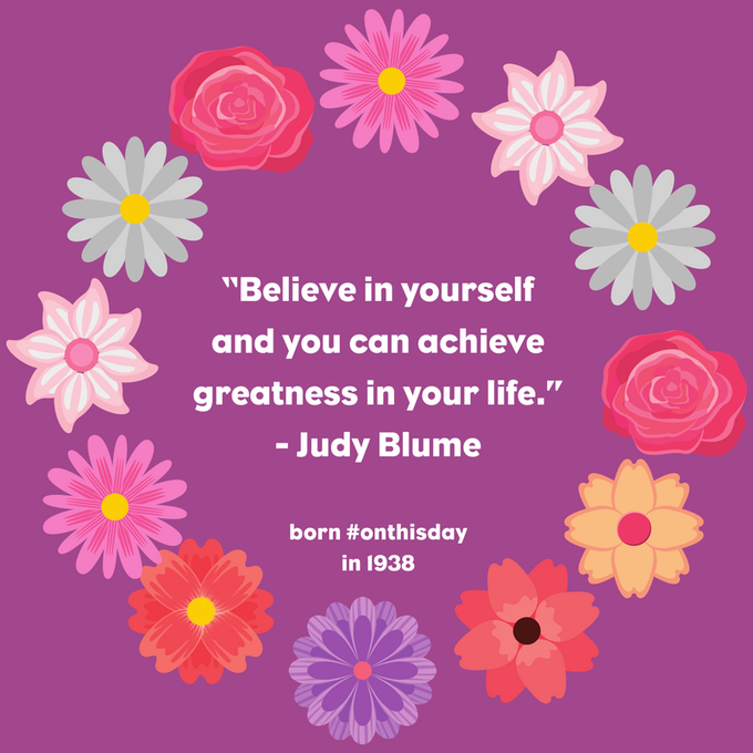 Happy Birthday Judy Blume! Born in 1938.