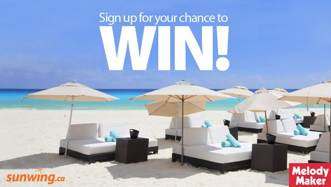 Sunwing Melody Maker Contest: Win a Vacation to Cancun