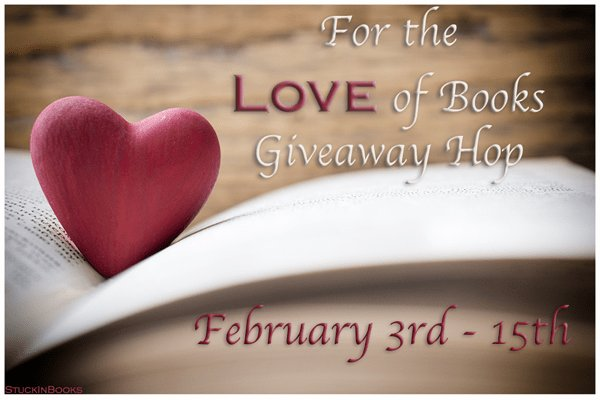 For the Love of Books #Giveaway Hop #win some books!