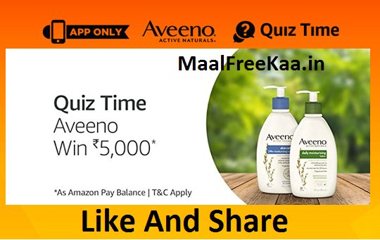 Aveeno Quiz Time Answer & Win Rs 5000 (Answer Added)