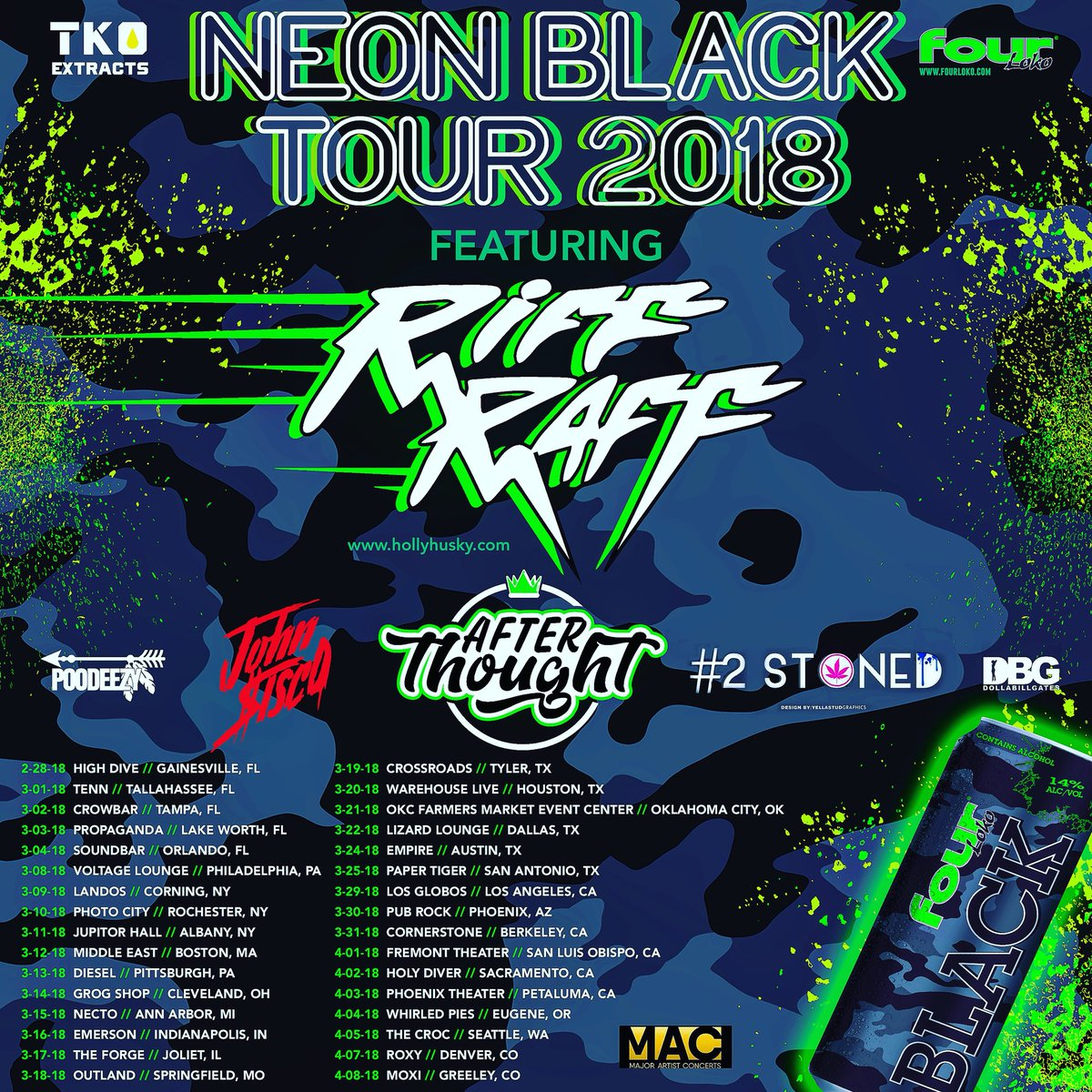 Riff Raff X Four Loko Neon Black Tour Usa 2018 Starts This Month Tag