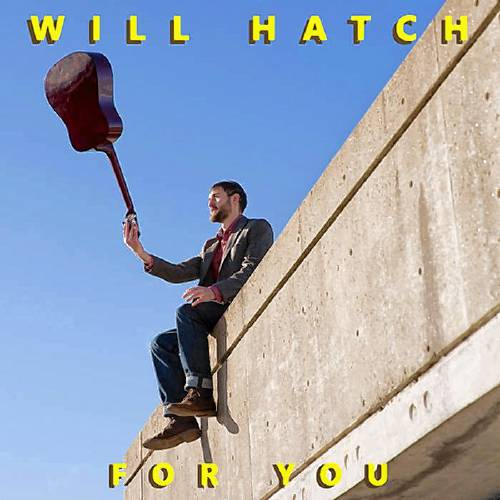 Hatch releases brand new album, 'For You'