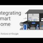 Integrating Smart Home Devices with the Google Assistant