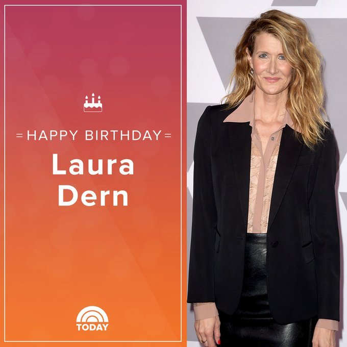 Happy Birthday, Laura Dern!