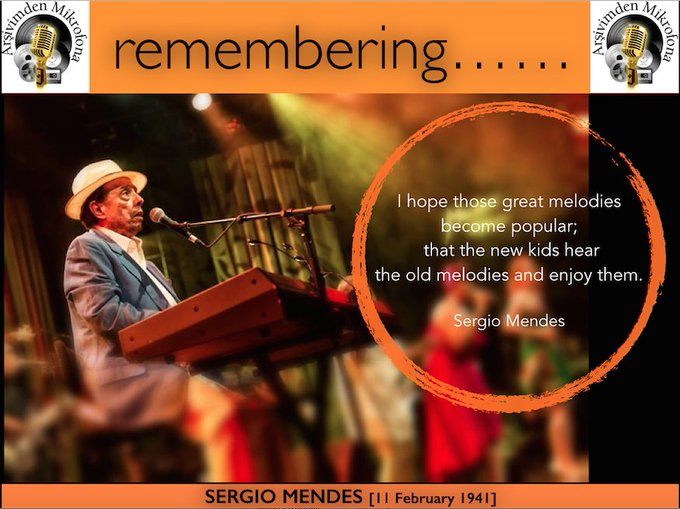Happy birthday Sergio Mendes... Born on this day in 1941.
