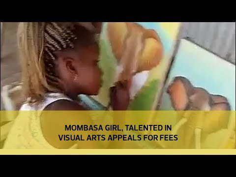 Mombasa girl, talented in visual arts appeals for fees