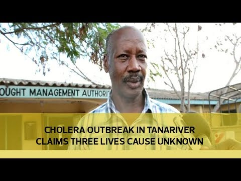 Cholera outbreak in Tanariver claims three lives, cause unknown