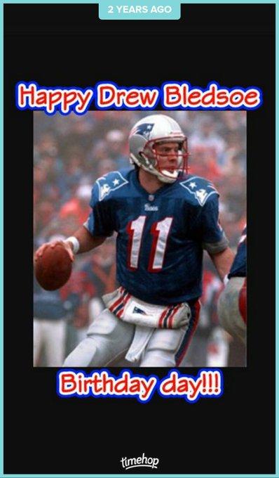 Happy Drew Bledsoe Birthday Day everybody