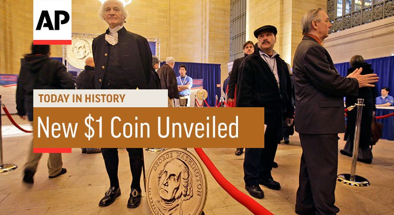 U.S. Mint Unveils New $1 Coin - 2007   Today In History   15 Feb 18
