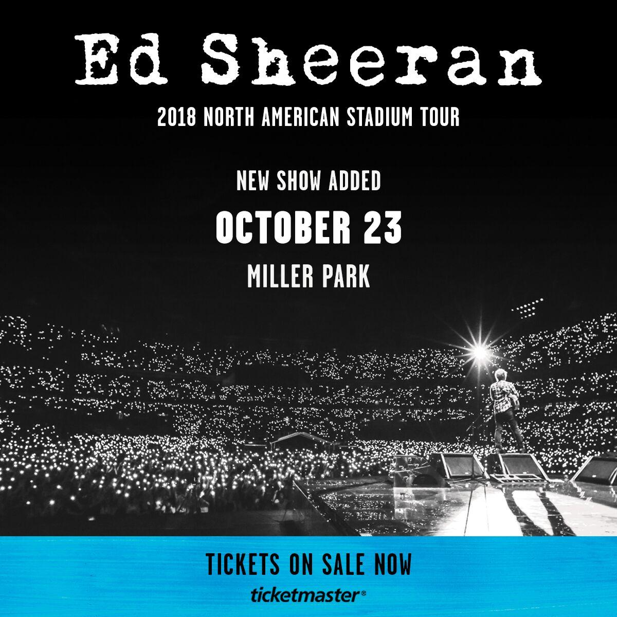 Tickets are on sale now for Ed Sheeran's show at Miller ...