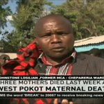 West Pokot residents decry increasing maternal deaths
