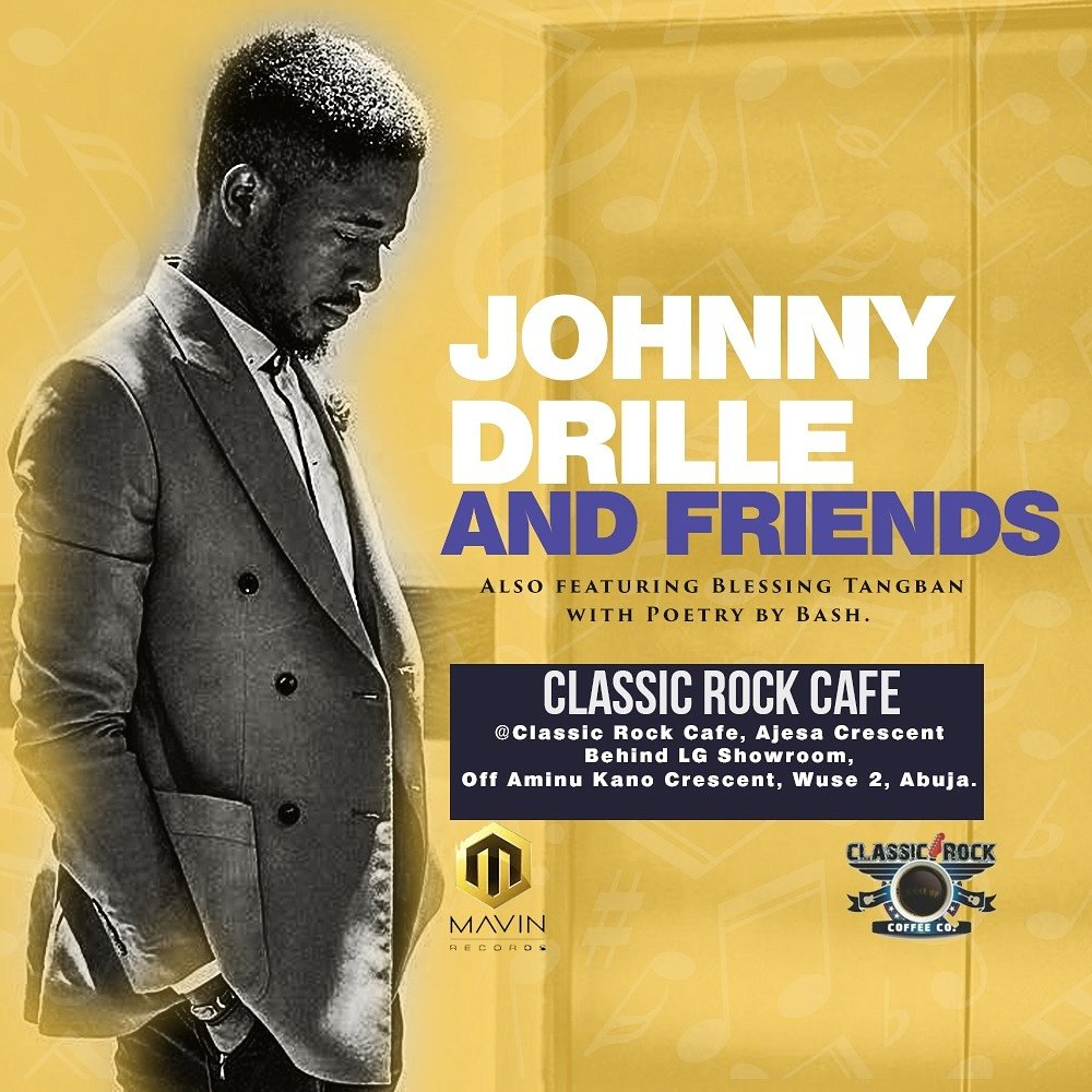 test Twitter Media - Tomorrow would be lit!!!! @johnnydrille of Mavin Records with friends. Feat. yours truly and my sis @blessingtangban @classicrockabuja  by 7pm  It is FREE!!! Come tru!!! #abujaevents  #alternativemusic https://t.co/6a8UG0tm5W