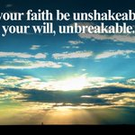 RT : May your faith be unshakeable and y...