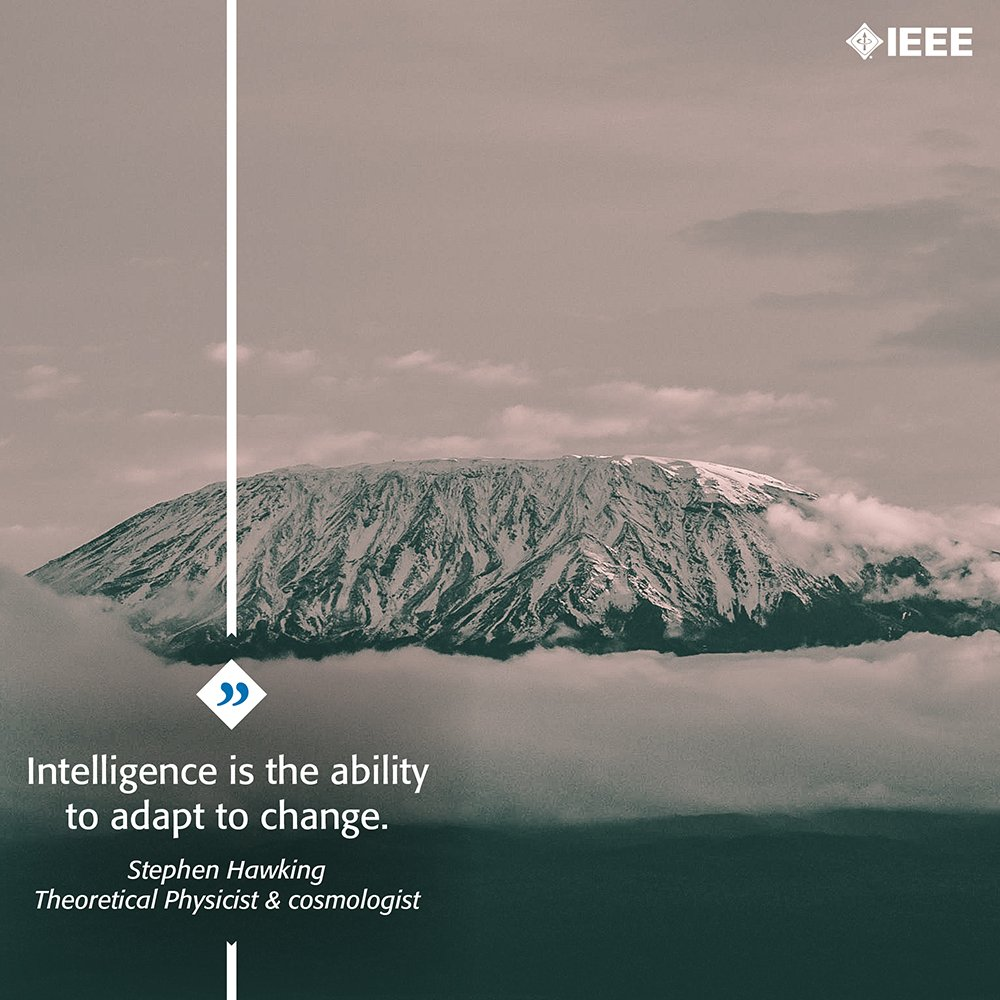 RT @IEEEorg: How do you adapt to change? #quote #qotd #MondayMotivation #IEEE #Engineer #Tech https://t.co/4LdhnXqKRS