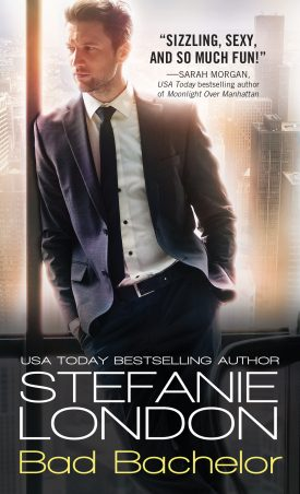 Bad Bachelor by Stefanie London #TGPUL #Giveaway