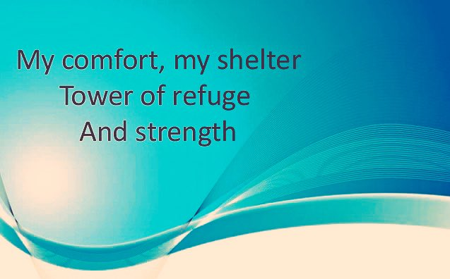 My Comfort   My Shelter Tower of Refuge Strength Let every breath All that I am Never cease to Worship You https://t.co/qL2fEfKqaE