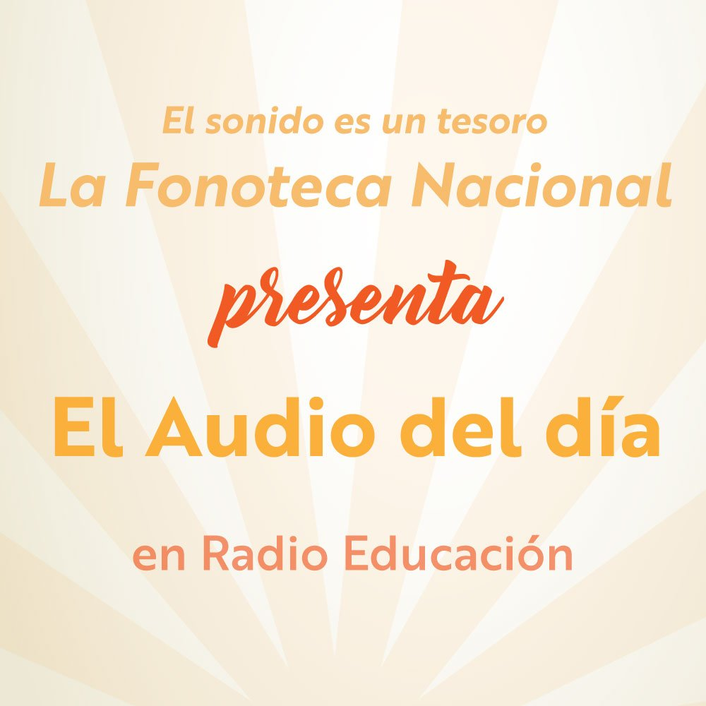 #AudioDelDía #FonotecaNacional Transmisión 10:40 h Retransmisión 16:00 h https://t.co/8HmSnliaLt https://t.co/KaT0hsPMyG