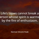 Life's blows cannot break a person whose spirit......