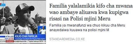 Familia yalalamikia kifo cha mwana wao ambaye aliuawa kwa kupigwa risasi na Polisi mjini Meru