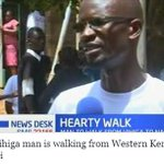 Why Vihiga man is walking from Western Kenya to Nairobi