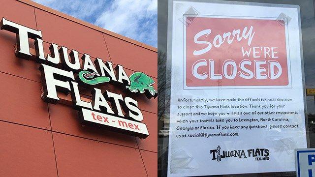 Tijuana Flats restaurants close on Woodruff, Haywood roads