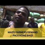 Maize farmers demand packaging bags